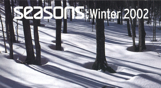 Seasons Winter 2002 Table Of Contents